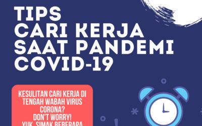 Tips Cari Kerja Saat Pandemi COVID-19
